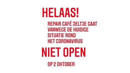 Helaas gaan we in oktober niet open